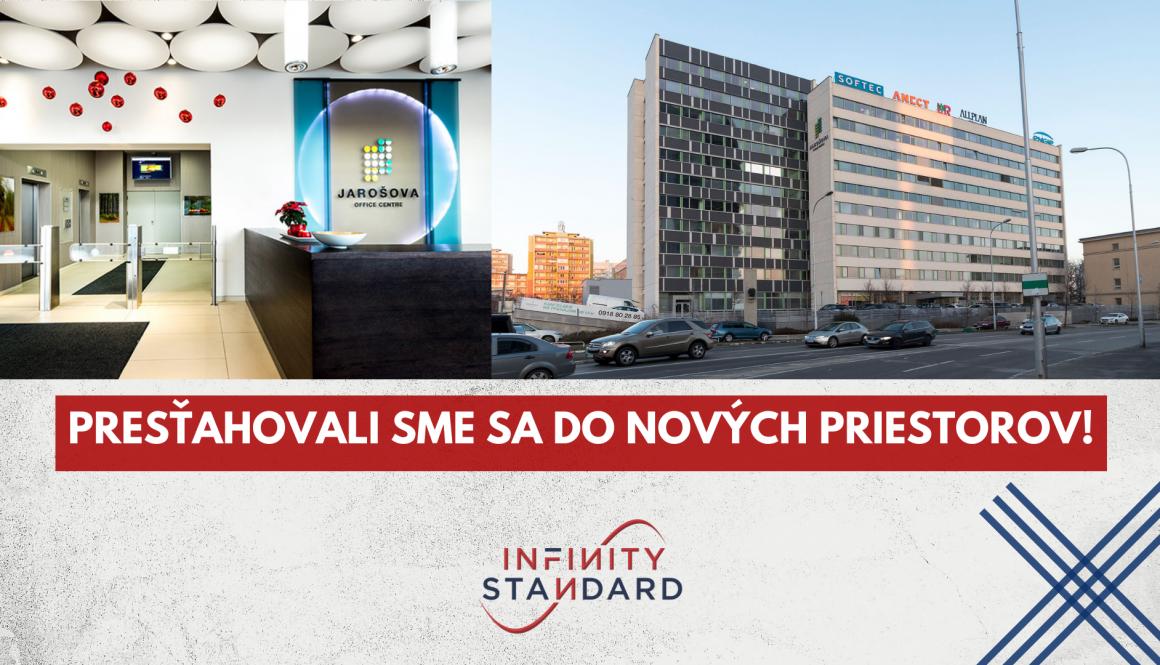 Infinity Standard sa presťahovalo na Jarošovú 1 v Bratislave